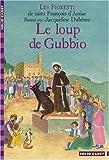 """Afficher """"Le Loup de Gubbio"""""""