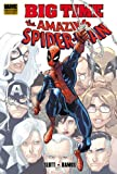 Humberto Ramos Dan Slott SpiderMan: Big Time (Amazing Spider-Man)