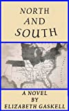 North and South a Novel (Annotated)