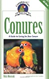 Nikki Moustaki Conures: Complete Care Made Easy