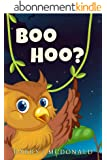 Owl Books For Children - Boo Hoo (Rhyming Children's Picture Book) (English Edition)