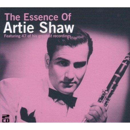 Artie Shaw - The Essence of Artie Shaw - Zortam Music