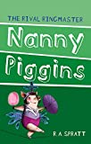 Nanny Piggins and the Rival Ringmaster