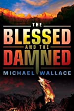 The Blessed and the Damned (Righteous Series #4)