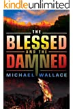 The Blessed and the Damned (Righteous Series Book 4)