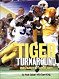 img - for Tiger Turnaround: Lsu's Return to Football Glory by Saban, Nick, King, Sam (2002) Hardcover book / textbook / text book
