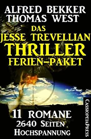 Das Jesse Trevellian Thriller Ferien-Paket: 11 Romane eBook: Thomas ...