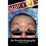 Ridiculous: The Mindful Nonsense of Ricky's Brainby Ricky Tsang