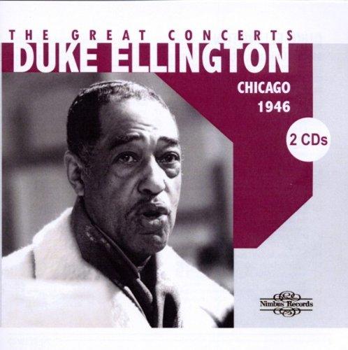 Duke Ellington - The Great Chicago Concerts - Zortam Music