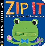 img - for Zip It! (My Little World) book / textbook / text book