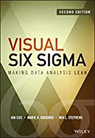 Visual Six Sigma: Making Data Analysis Lean, 2nd Edition Front Cover