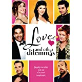 Love and Other Dilemmasby Gabrielle Miller