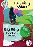 img - for Itsy Bitsy Spider and Itsy Bitsy Beetle (Tadpoles (Quality)) book / textbook / text book
