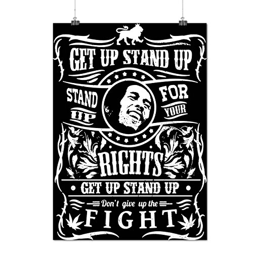Bob Marley Citazione stare in piedi Opaco/Lucida Poster A3 (42cm x 30cm) | Wellcoda