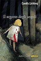 Il segreto degli angeli: L'ottava indagine di Erica Falck e Patrick Hedstr�m (Farfalle)