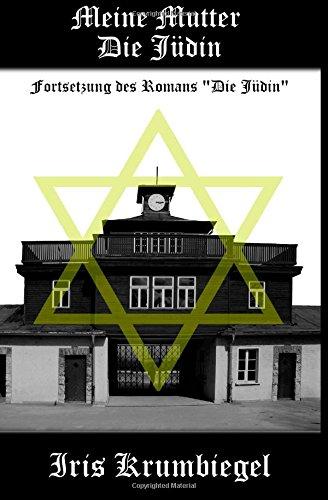 Buchseite und Rezensionen zu 'Meine Mutter - Die Jüdin' von Iris Krumbiegel
