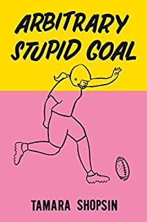 Book Cover: Arbitrary Stupid Goal