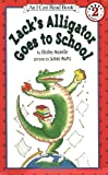 Zack's Alligator Goes to School (I Can Read Book 2)
