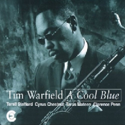 Cool Blue by Tim Warfield Quintet (1995) Audio CD by Tim Warfield Quintet