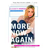 More, Now, Again: A Memoir of Addiction ~ Elizabeth Wurtzel