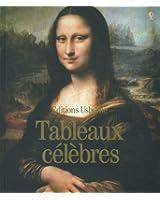TABLEAUX CELEBRES