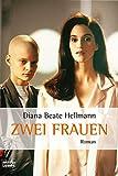 Image de Zwei Frauen: Roman (Allgemeine Reihe. Bastei Lübbe Taschenbücher)