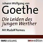 Die Leiden des jungen Werther | Johann Wolfgang von Goethe