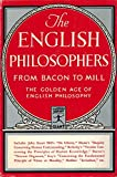 The English Philosophers from Bacon to Mill. A Modern Library Giant G-47