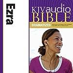 KJV Audio Bible: Ezra (Dramatized) |  Zondervan Bibles