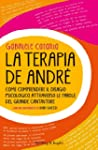 La terapia De Andr�: Come comprendere...