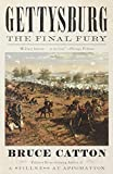 Gettysburg: The Final Fury (Vintage Civil War Library) (0345806050) by Catton, Bruce