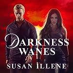 Darkness Wanes: Sensor, Book 6   Susan Illene