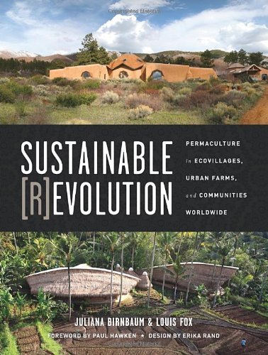 Sustainable-Revolution-Permaculture-in-Ecovillages-Urban-Farms-and-Communities-Worldwide