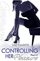 Controlling Her Pleasure (Under His Command Book 1) (English Edition)