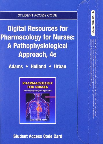 Textbook Resources for Pharmacology for Nurses: A Pathophysiologic Approach -- Access Card
