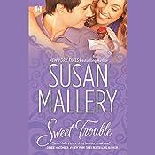 Sweet Trouble | Susan Mallery