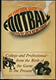 img - for The Fireside Book of Football Coilege & Professional fr.the book / textbook / text book