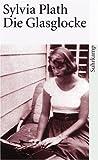 Sylvia Plath: Die Glasglocke (auf amazon.de)