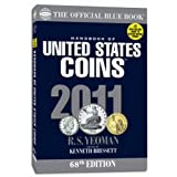 2011 Hand Book of United States Coins: The Official Blue Book (Official Blue Book: Handbook of United States Coins) ~ R. S. Yeoman