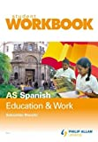 AS Spanish: Workbook Virtual Pack: Education and Work