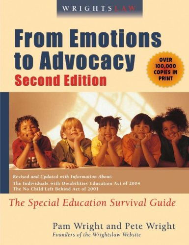 Wrightslaw: From Emotions to Advocacy: The Special...