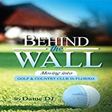 Behind the Wall: Part 1 Audiobook by  Dame DJ Narrated by Doro Jillings