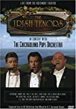 The Irish Tenors in Concert with the Chicago Pops Orchestra