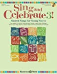 Sing and Celebrate 3! Sacred Songs fo...