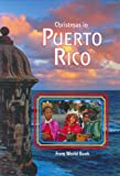 Christmas in Puerto Rico (Christmas Around the World) (Christmas Around the World from World Book)
