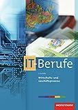 IT-Berufe: Wirtschafts- und Geschäftsprozesse: Schülerband, 5. Auflage 2015