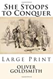 Image of She Stoops to Conquer - Large Print: Or, The Mistakes Of A Night