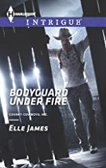 Bodyguard Under Fire (Covert Cowboys, Inc.)