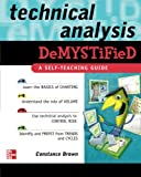 Technical Analysis Demystified: A Self-Teaching Guide