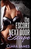 The Escort Next Door 3: Escape